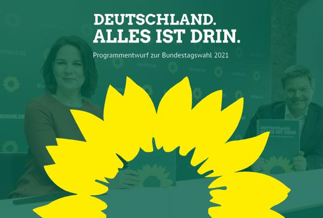 Programmentwurf: Grünes Wahlprogramm zur Bundestagswahl 2021