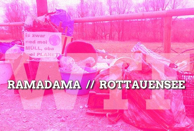 Ramadama am Rottauensee: Uferlos!