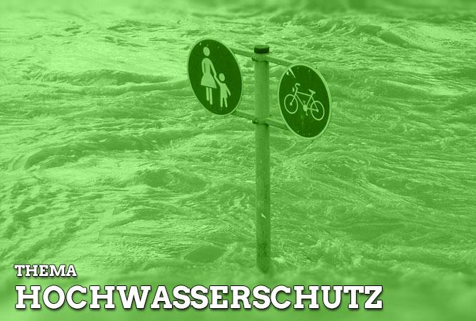 Thema: Hochwasserschutz